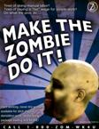 Make the Zombie do it!