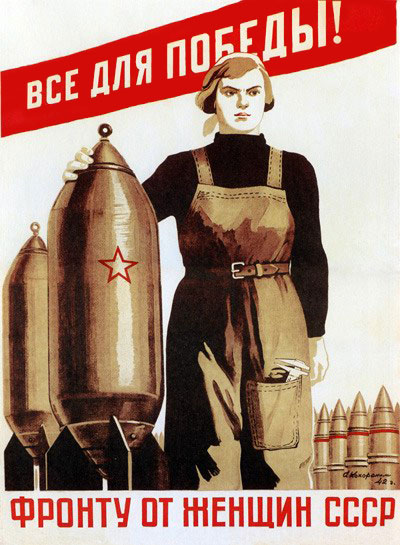 Everything for the Victory - Women of USSR for the Front